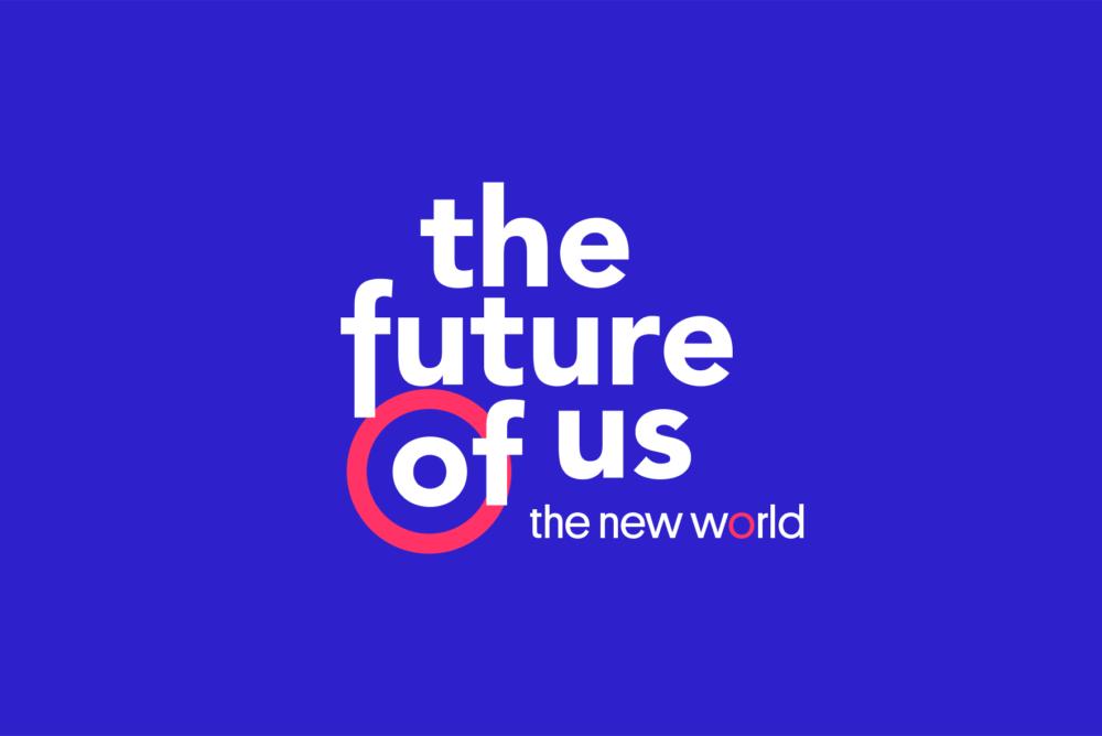 The Future of Us – The New World 2021 terugkijken